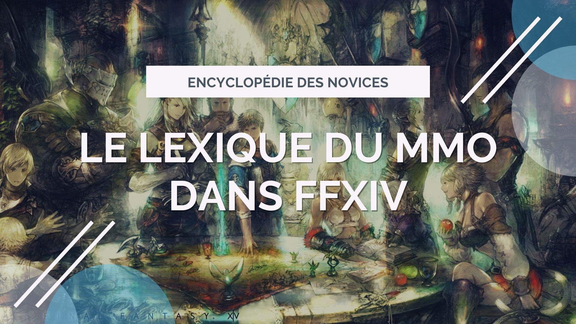 Illustration - Le lexique du MMO dans FFXIV