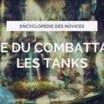 Voie du combattant : Les Tanks