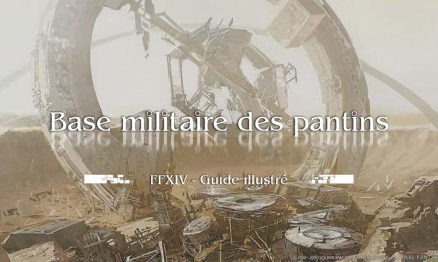 Base militaire des pantins – Quick Guide
