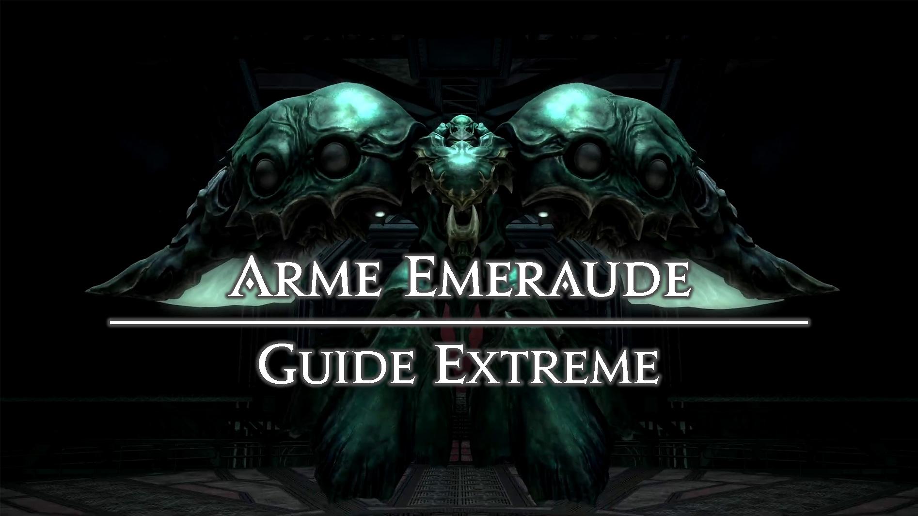 Illustration - Guide Arme émeraude Extrême